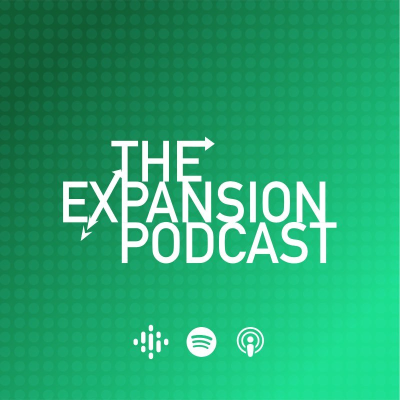 NEW: The Expansion Podcast, Subscribe Now