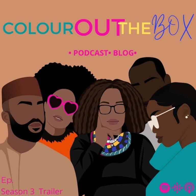 Season 3 Trailer – Colour Out The Box