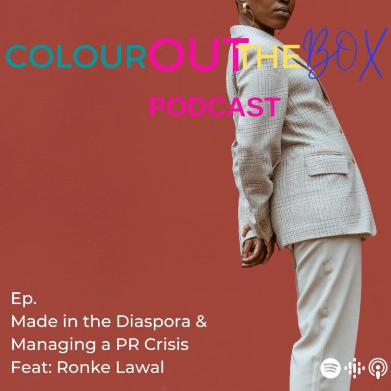Made in the Diaspora & Managing a PR Crisis Feat: Ronke Lawal